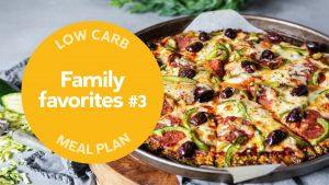 Plan de comidas bajo en carbohidratos Favorito de la familia